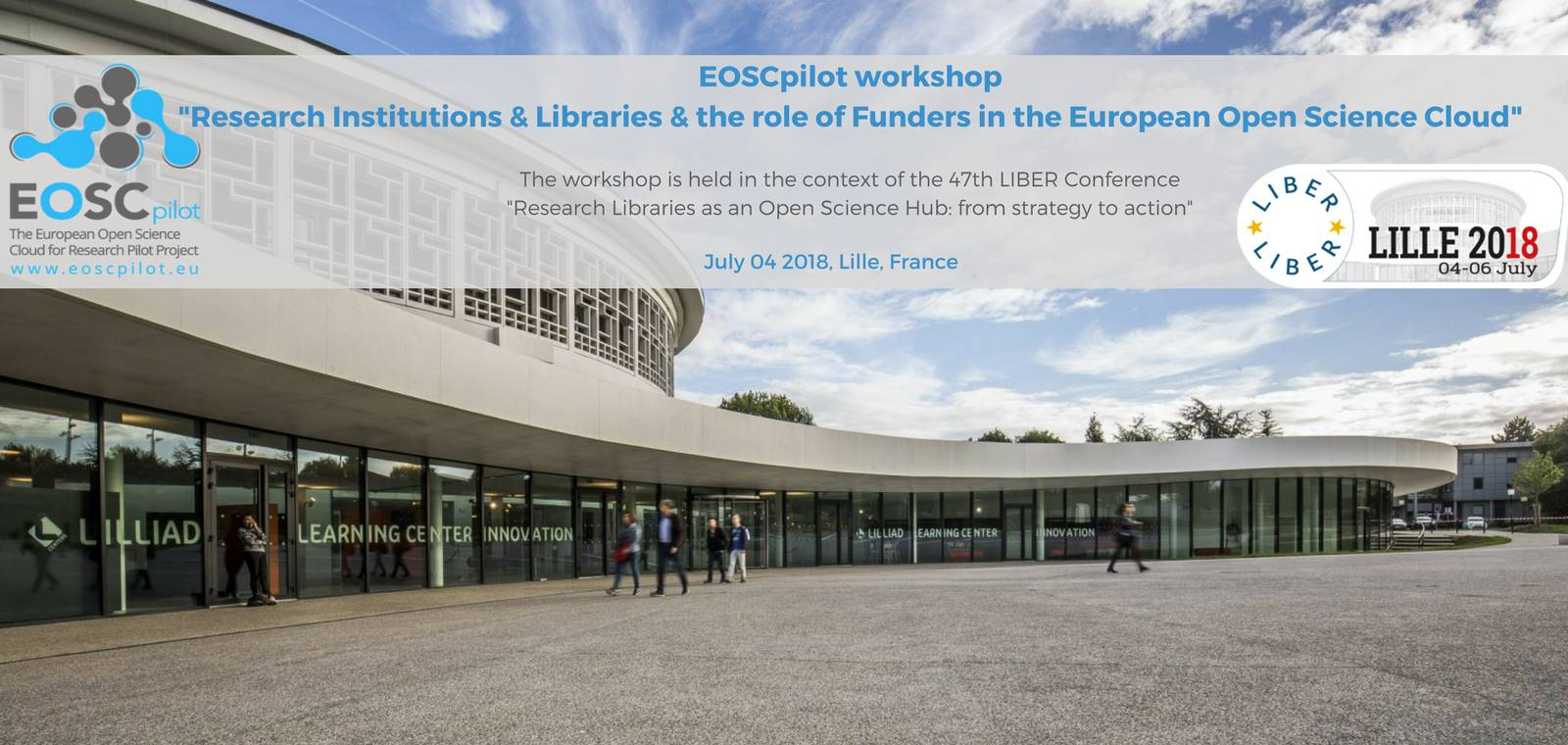 EOSCpilot Workshop: Research Institutions and Libraries and the role of Funders in the European Open Science Cloud