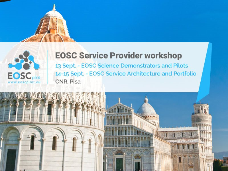 EOSC Service Provider workshop 13-15 Sept. Pisa